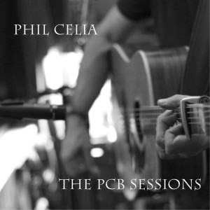 Phil Celia The PCB Sessions